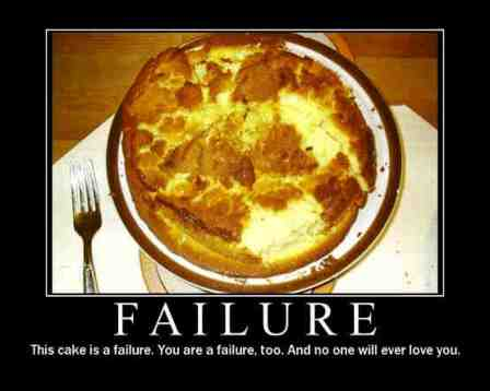 The Cake is a Failure