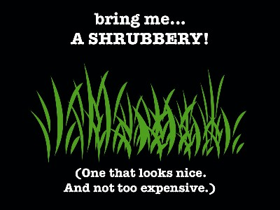 A SHRUBBERY (by_kissed_byarose)