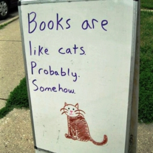 Books are like Cats