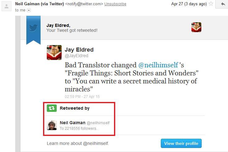 Neil Gaiman Retweeted Me