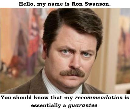 Ron Swanson's Guarantee