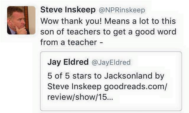 Steve Inkseep Liked My Jacksonland Review