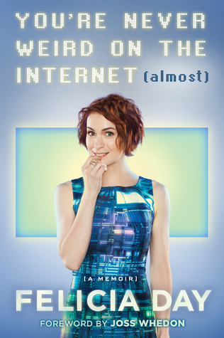 You're Never Weird on the Internet (Almost) cover.jpg