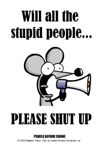 rat stupid people please shut up