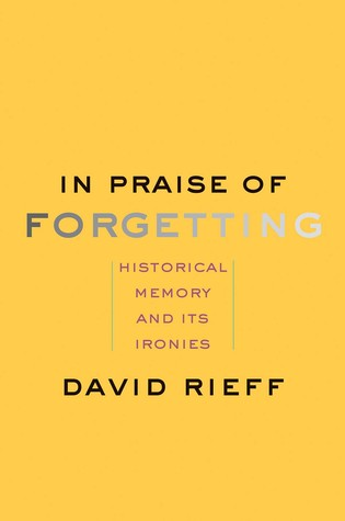 In Praise of Forgetting cover